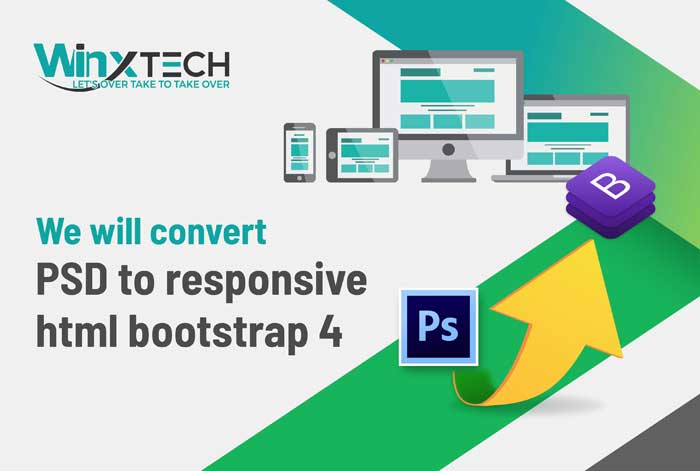 We Will Convert PSD to Responsive HTML Bootstrap 4 - WINX Technologies